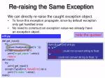 re raising the same exception