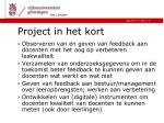 project in het kort