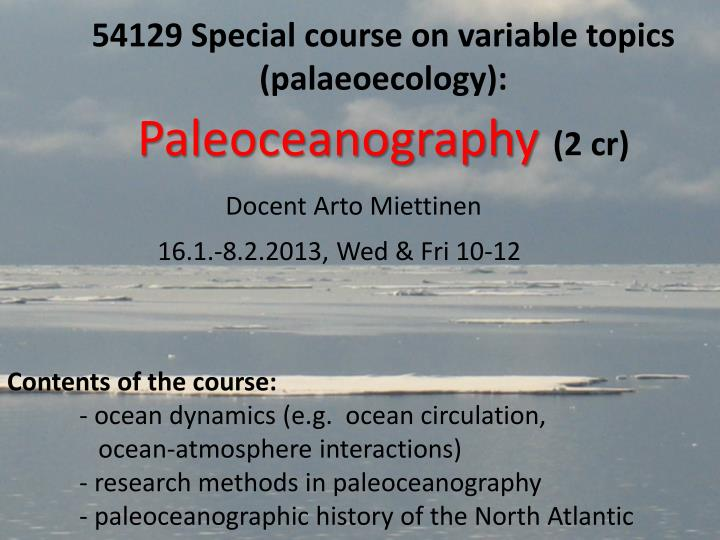 54129 special course on variable topics palaeoecology paleoceanography 2 cr n.