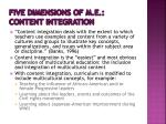 five dimensions of m e content integration