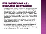 five dimensions of m e knowledge construction
