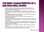 the eight characteristics of a multicultural school
