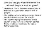 why did the gap widen between the rich and the poor as cities grew