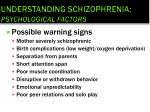 understanding schizophrenia psychological factors