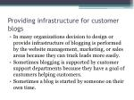 providing infrastructure for customer blogs