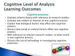 cognitive level of analysis learning outcomes1