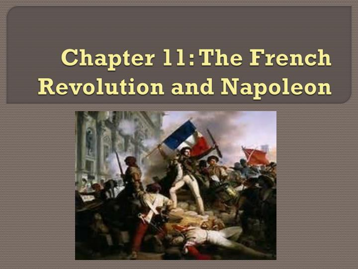 chapter 11 the french revolution and napoleon n.