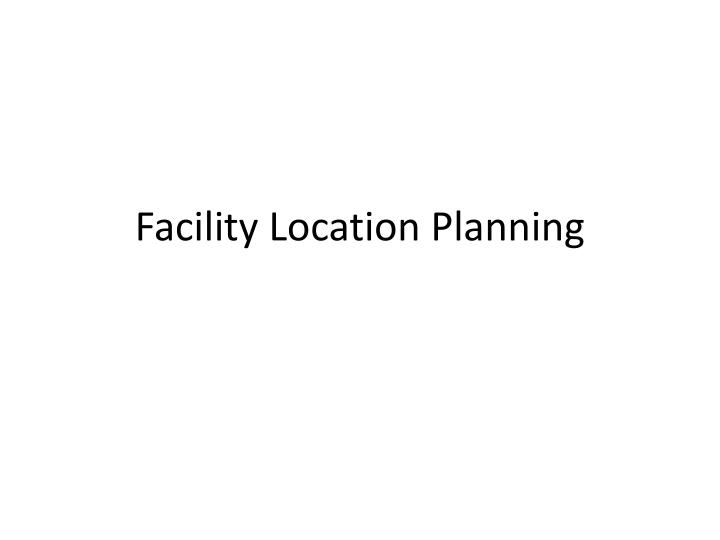 facility location planning n.