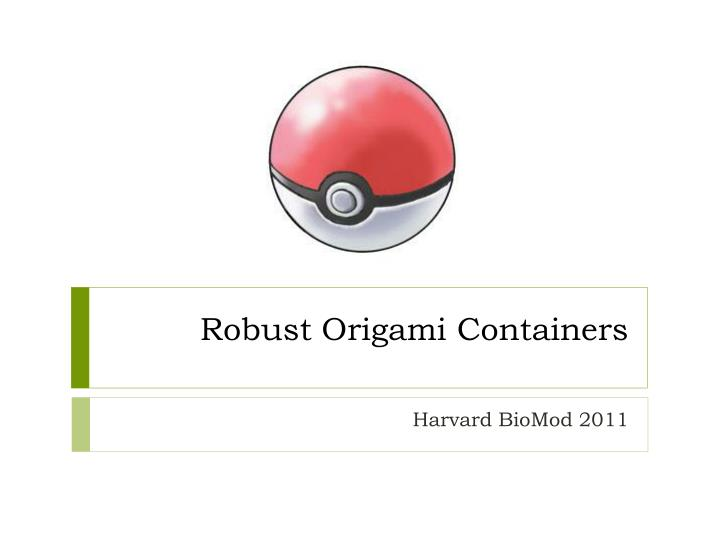 robust origami containers n.
