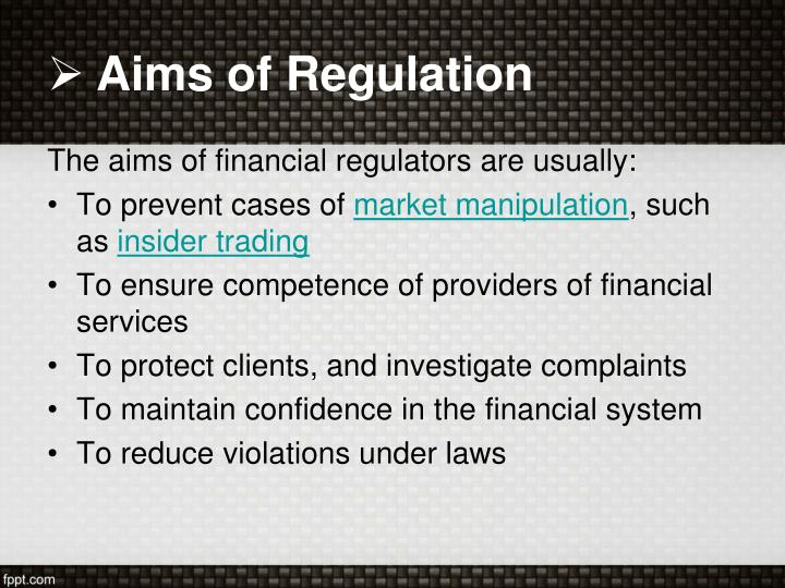 Aims of Regulation