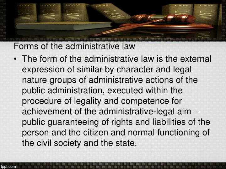 Forms of the administrative law