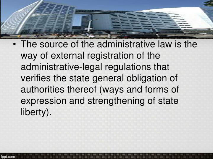 Sources of the administrative law