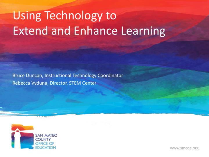using technology to extend and enhance learning n.