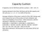 capacity cushion1