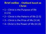 brief outline outlined based on christ