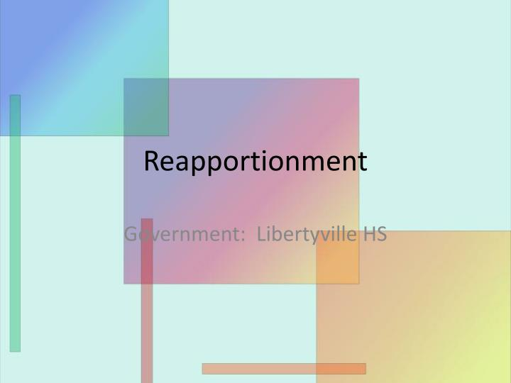 reapportionment n.