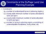 constraints of the dupage land use planning example