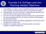 example 2 6 dupage land use planning multiple objectives