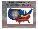 growth and disunion of the united states of america9