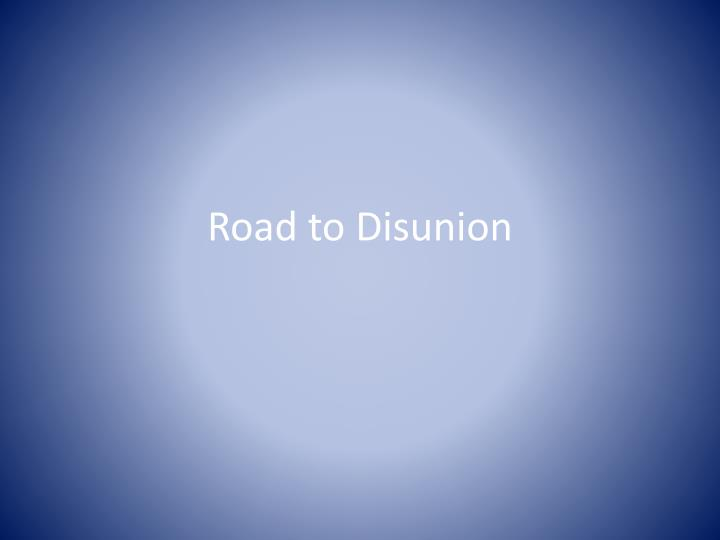 road to disunion n.