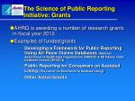 the science of public reporting initiative grants
