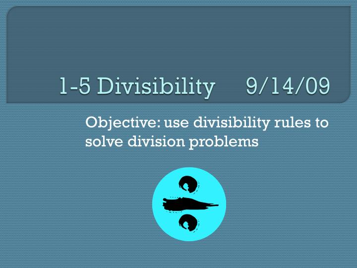 1 5 divisibility 9 14 09 n.