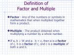 definition of factor and multiple