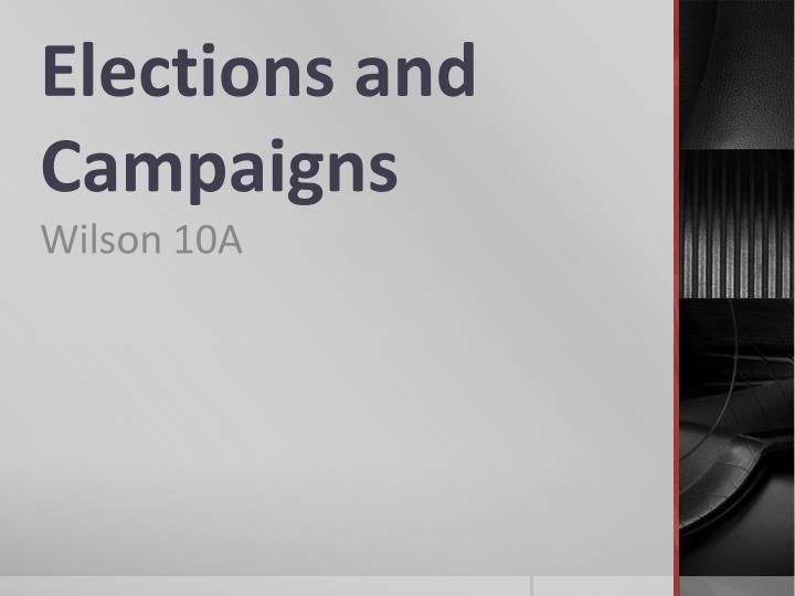 elections and campaigns n.