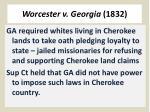 worcester v georgia 1832