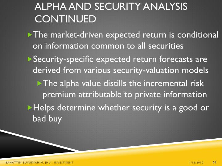 Alpha and Security Analysis Continued