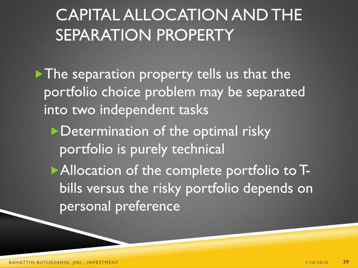 Capital Allocation and the Separation Property