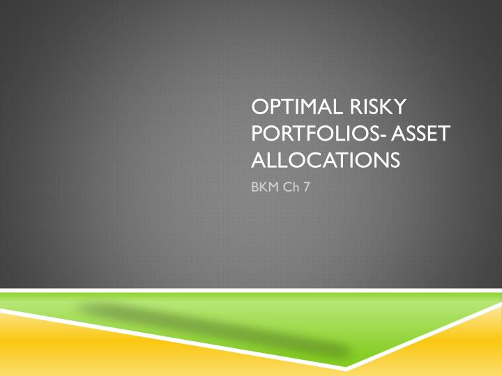 optimal risky portfolios asset allocations n.