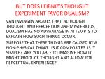but does leibniz s thought experiment favor dualism