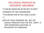 the logical predicate in descartes argument
