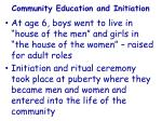community education and initiation