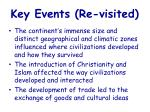 key events re visited