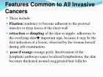 features common to all invasive cancers