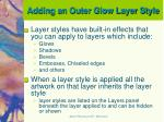 adding an outer glow layer style