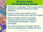 merging layers and manipulating opacity