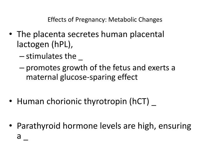 effects of pregnancy metabolic changes n.