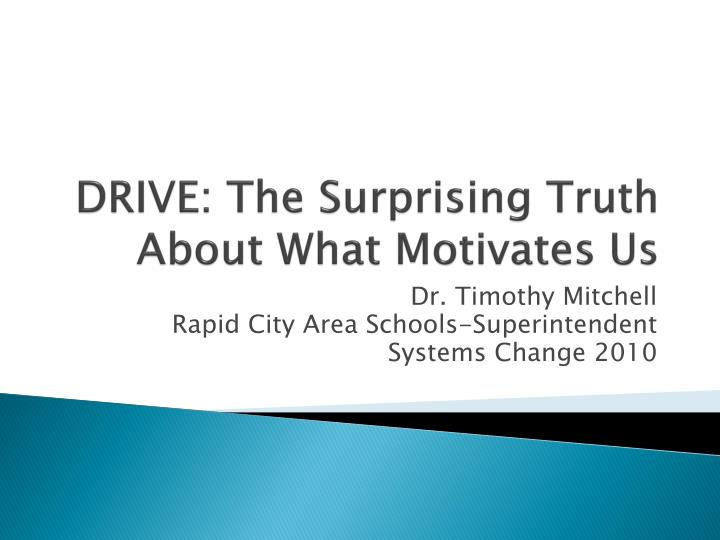 drive the surprising truth about what motivates us n.