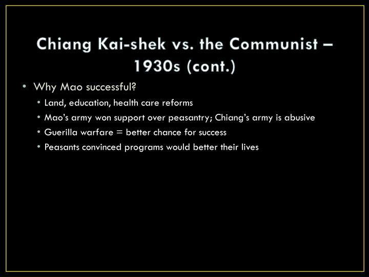 Chiang Kai-shek vs. the Communist – 1930s (cont.)