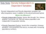 side note density independent vs dependent variables