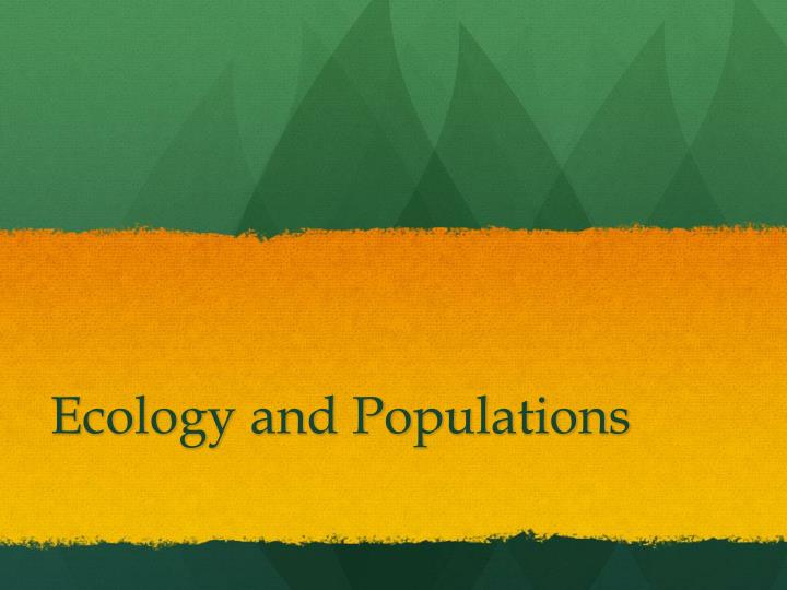 ecology and populations n.