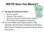will p2 save you money