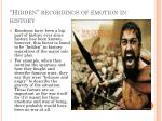 h idden recordings of emotion in history