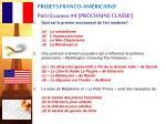 projets franco am ricains petit examen 4 prochaine classe