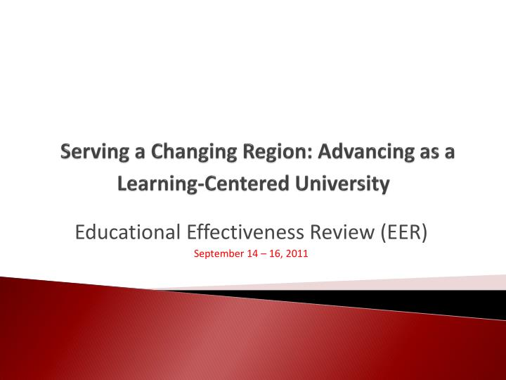 serving a changing region advancing as a learning centered university n.