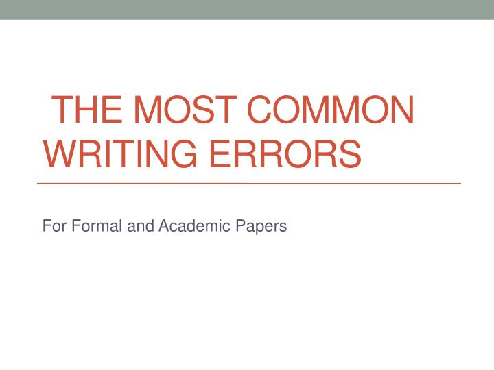 the most common writing errors n.