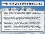 what have you learned from lcpss